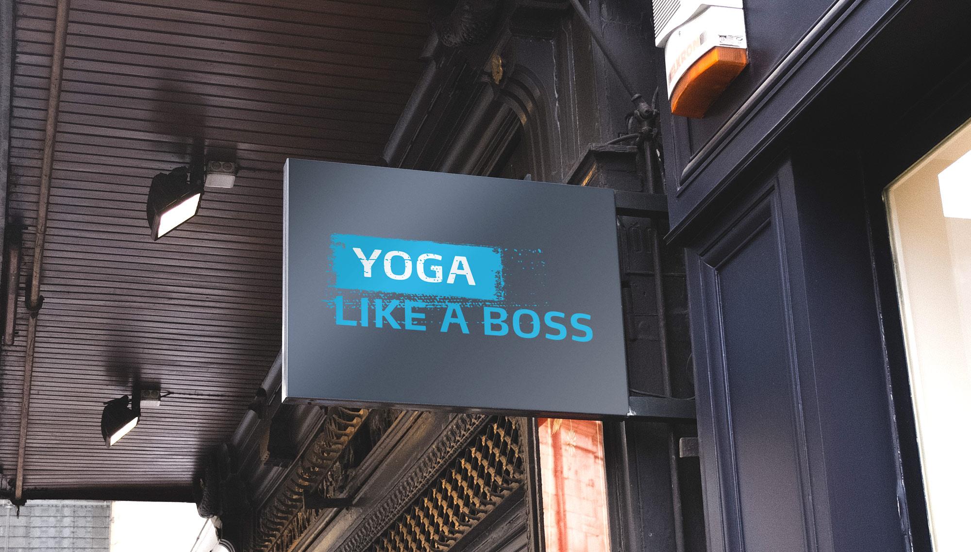 Yoga Like a Boss Company Sign